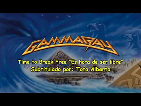 Gamma Ray Time to break free