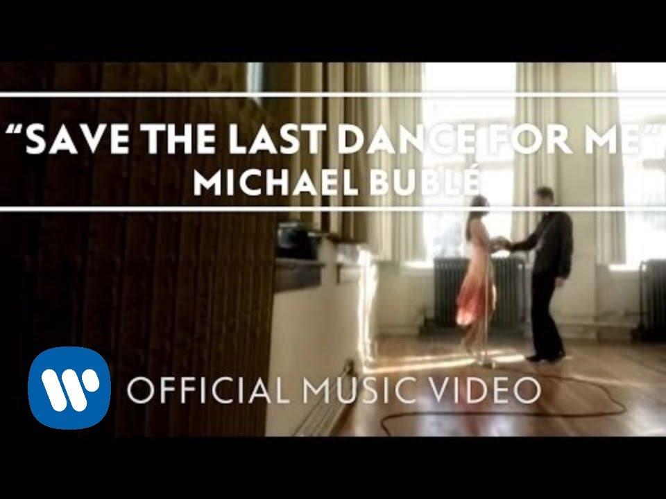 Letra Original Y Traducida De Michael Bublé Save The Last Dance For Me